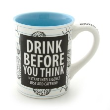 drink-before-you-think-mug-4033453_1_8f8f1c6a-b9ae-4f55-b5e2-6d95d53001a3_large[1]